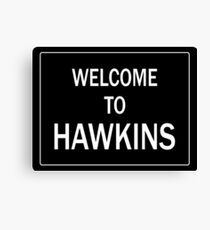Welcome To Hawkins Canvas Print