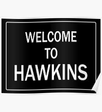 Welcome To Hawkins Poster