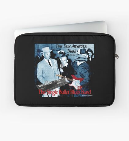 The Single Bullet Blues Band Laptop Sleeve