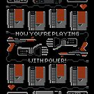 Now You're Playing With Power! T-Shirt by Brandon Wilhelm