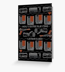Now You're Playing With Power! T-Shirt Greeting Card