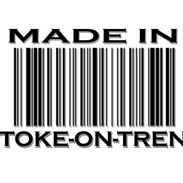 Made in Stoke-on-Trent by TheShirtShopUK
