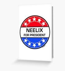 NEELIX FOR PRESIDENT Greeting Card