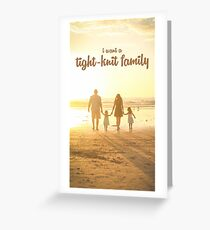 A Tight Knit Family Greeting Card