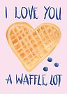 I Love You A Waffle Lot by makemerriness