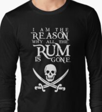 I Am The Reason All The Rum Is Gone T-Shirt