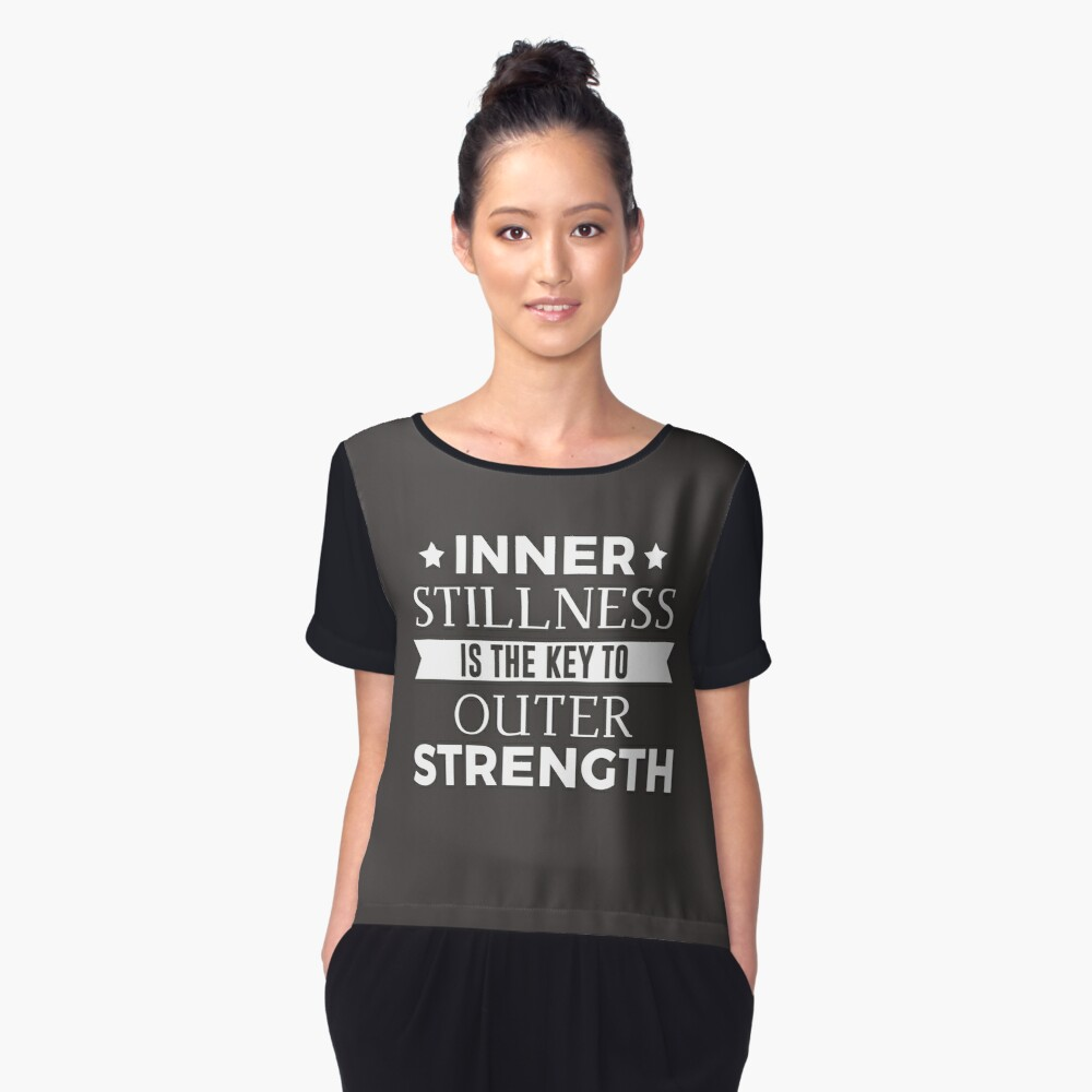 Inner Stillness Is The Key To Outer Strength Women's Chiffon Top Front