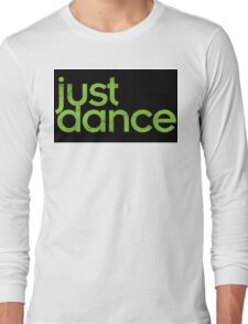 Just Dance! Long Sleeve T-Shirt