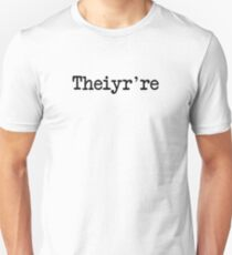 Theiyr're Their There They're Grammer Typo Slim Fit T-Shirt