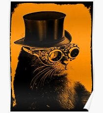 Steampunk Mojo the cat in goggles and a top hat Poster