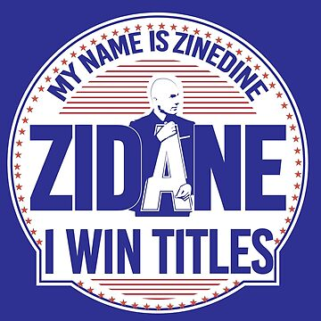 MY NAME IS ZIDANE - (for dark backgrounds) by AurelioToral