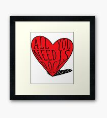 All You Need Is Rock Framed Print