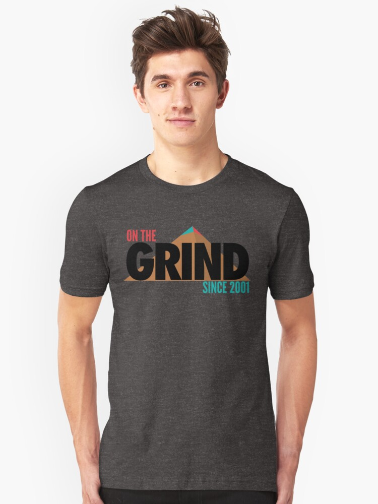 On The Grind Since 2001 (Throwback) Unisex T-Shirt Front
