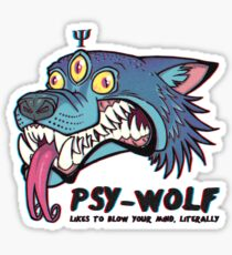 Psy-Wolf will blow your mind Sticker