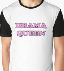 Drama Queen - Dramatic Personality Design Graphic T-Shirt