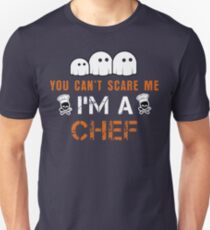 CAN NOT SCARE ME HALLOWEEN CHEF T-Shirt