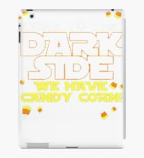 COME TO THE DARK SIDE WE HAVE CANDY CORN T-SHIRT iPad Case/Skin