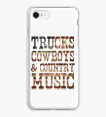 Trucks, Cowboys & Country Music iPhone Case/Skin