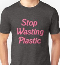 Stop Wasting Plastic T-Shirt