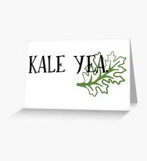Kale Yea Greeting Card