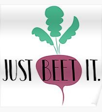 Just Beet It Poster