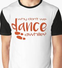 buffy - why don't we dance awhile? Graphic T-Shirt