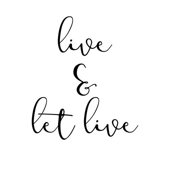 Live And Let Live Inspiring Girly Typography Quotes Posters By