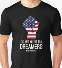 I Stand With The Dreamers #DefendDACA  T-Shirt
