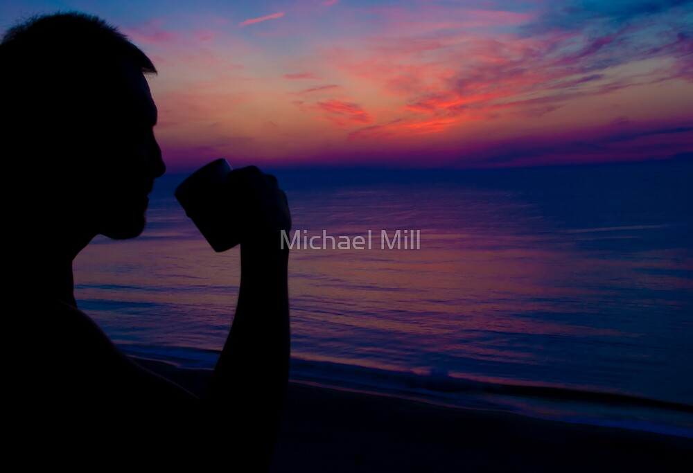 Coffee Sunrise by Michael Mill