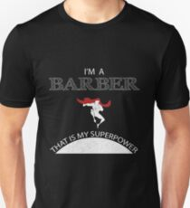 I am a Barber, That is my SuperPower. Action Hero T-Shirt