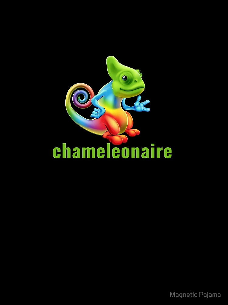 Chameleonaire de MagneticMama