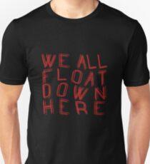 We All Float - IT T-Shirt