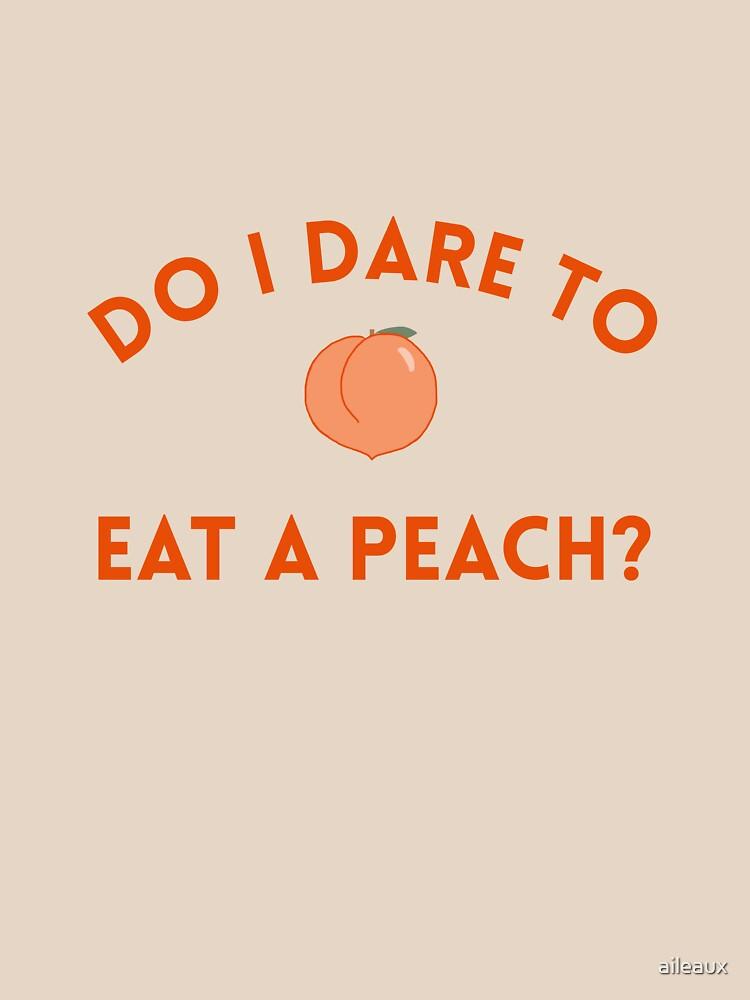 ¿Me atrevo a comer un durazno? - TS Eliot Quote de aileaux