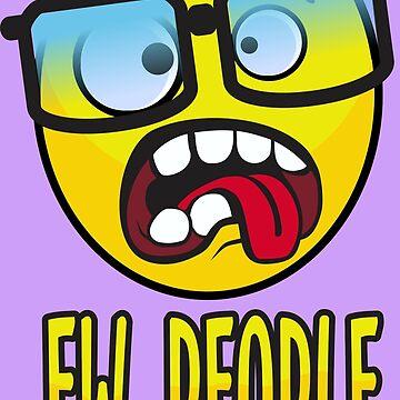 Ew, People by DavidAyala