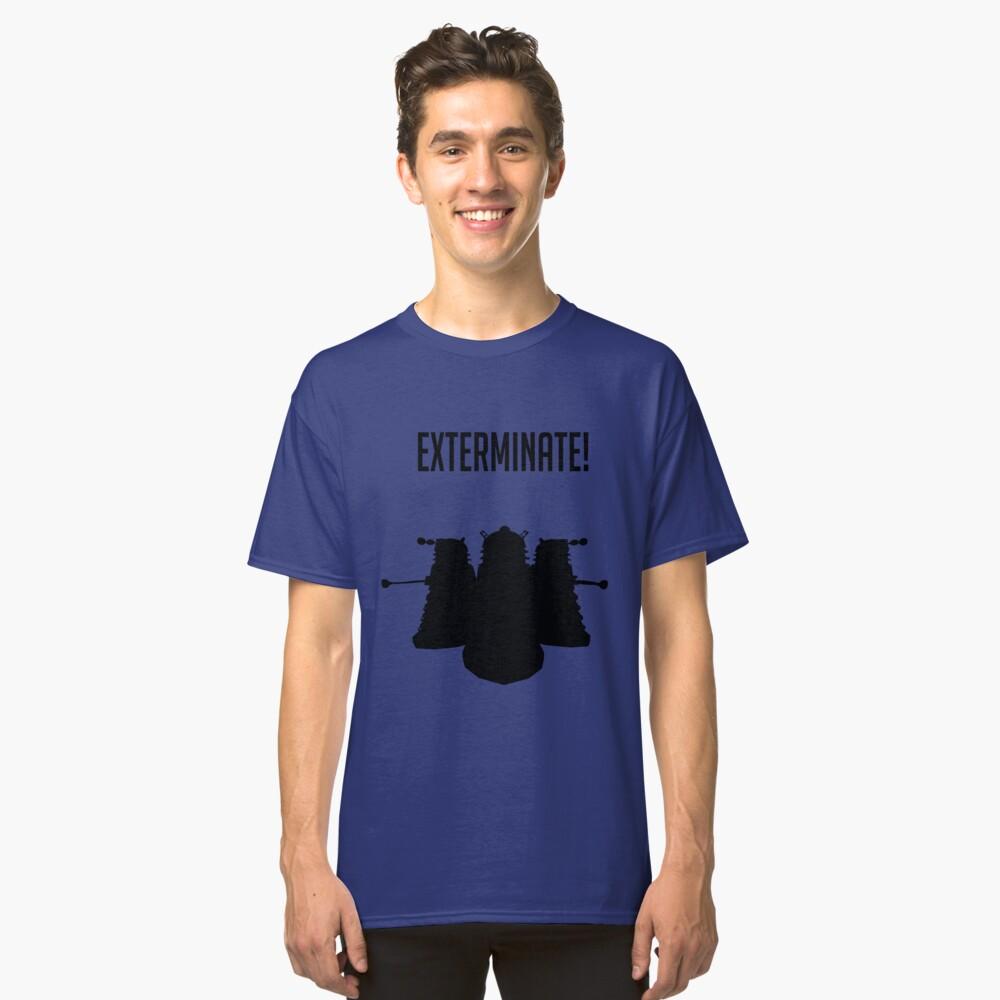 Exterminate! Dalek Silhouette  Classic T-Shirt Front