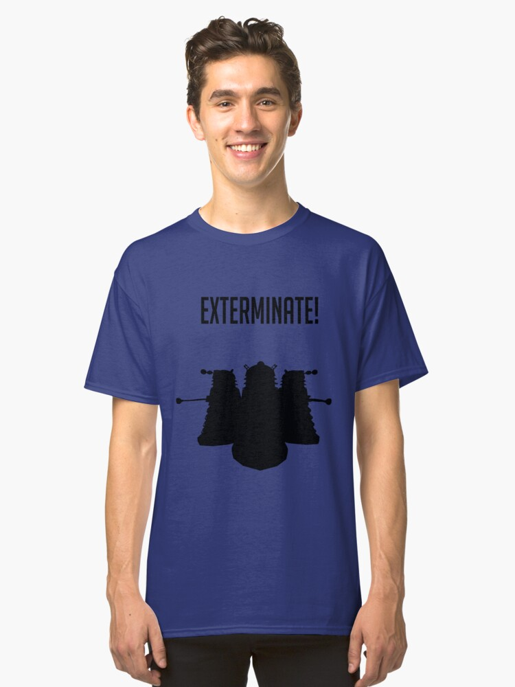 Exterminate! Dalek Silhouette  Classic T-Shirt Front