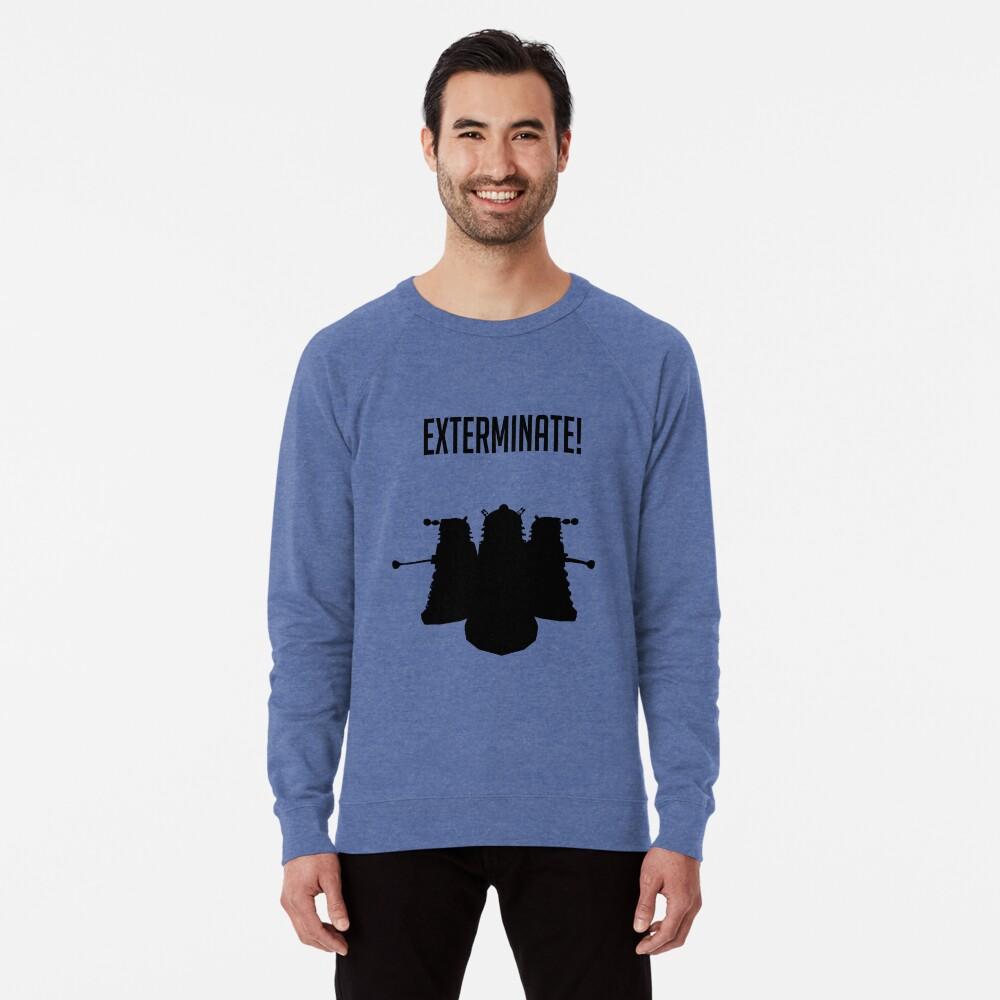 Exterminate! Dalek Silhouette  Lightweight Sweatshirt Front
