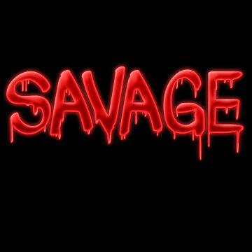 SAVAGE by ohmyjays