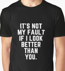 Not My Fault Graphic T-Shirt