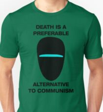 Death is a Preferable Alternative to Communism Unisex T-Shirt