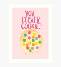 You Clever Cookie Art Print