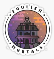 Welcome Foolish Mortals Haunted Mansion Halloween Horror Artwork Sticker