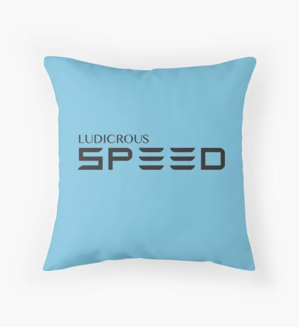 Ludicrous Speed Throw Pillow