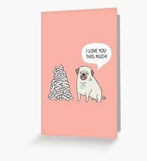 pug's love Greeting Card