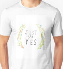 Just Say Yes - Zoella Unisex T-Shirt