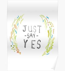 Just Say Yes - Zoella Poster