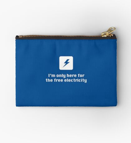 I'm Only Here for the Free Electricity Studio Pouch