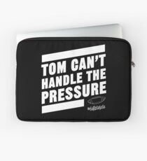 Deflate Gate - Tom Can't Handle the Pressure Laptop Sleeve