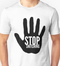 Stop Snitching Funny Gift Idea T-Shirt