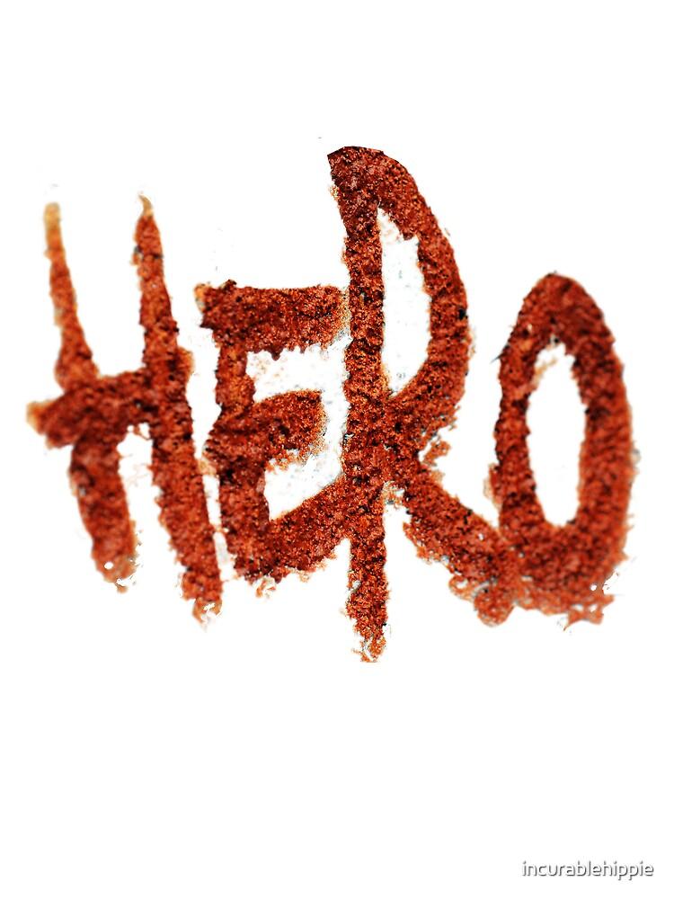 Graffiti Hero T Shirt by incurablehippie